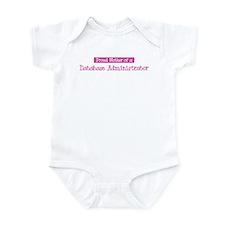 Proud Mother of Database Admi Infant Bodysuit