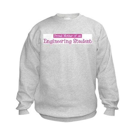 Proud Mother of Engineering S Kids Sweatshirt