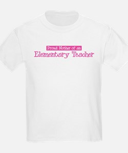 Proud Mother of Elementary Te T-Shirt