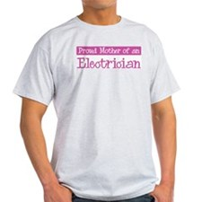 Proud Mother of Electrician T-Shirt