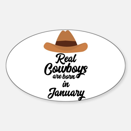 Real Cowboys are bon in January C84gl Decal