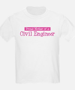 Proud Mother of Civil Enginee T-Shirt