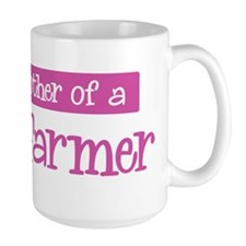 Proud Mother of Crop Farmer Mug