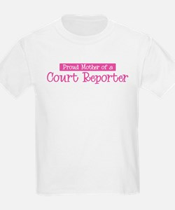Proud Mother of Court Reporte T-Shirt