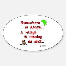 Village idiot kenya Oval Decal