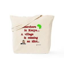 Village idiot kenya Tote Bag
