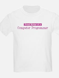 Proud Mother of Computer Prog T-Shirt