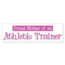 Proud Mother of Athletic Trai Bumper Car Sticker