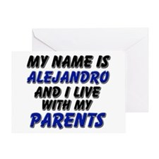 my name is alejandro and I live with my parents Gr