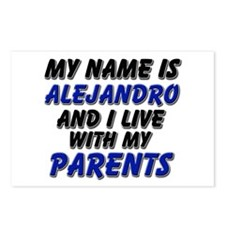 my name is alejandro and I live with my parents Po