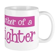 Proud Mother of Firefighter Mug