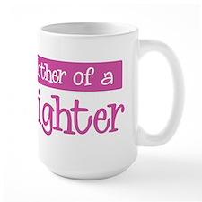 Proud Mother of Firefighter Mug