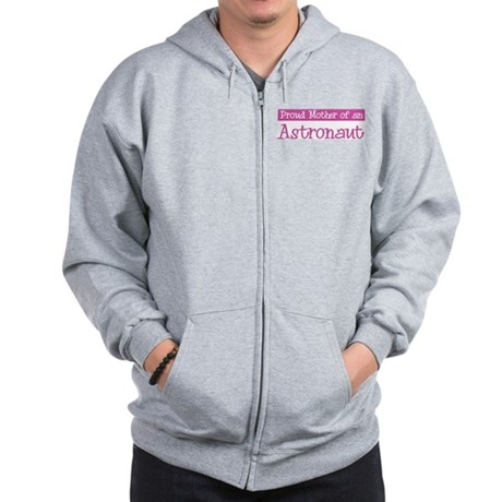 Proud Mother of Astronaut Zip Hoodie