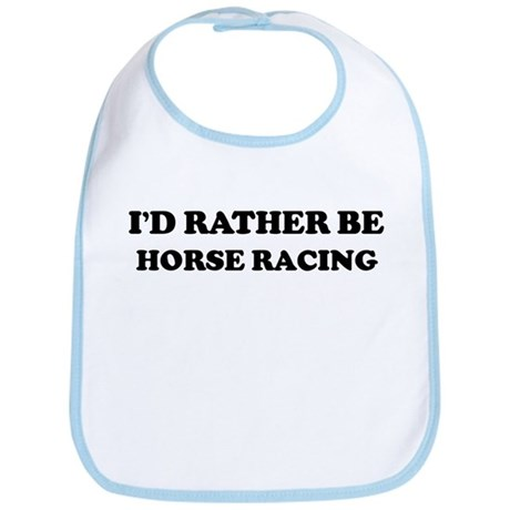 Rather be Horse Racing Bib