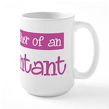 Proud Mother of Accountant Mug