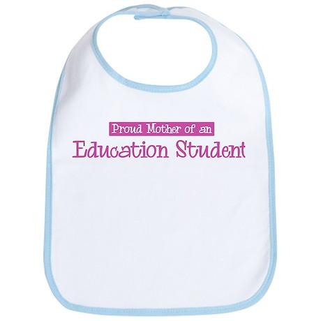 Proud Mother of Education Stu Bib