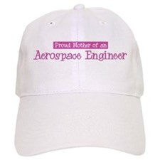 Proud Mother of Aerospace Eng Baseball Cap