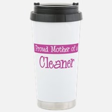 Proud Mother of Cleaner Stainless Steel Travel Mug