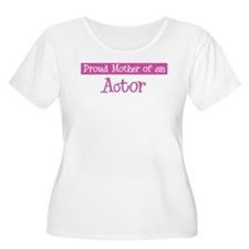 Proud Mother of Actor T-Shirt