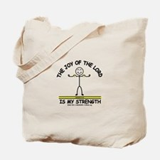 THE JOY OF THE LORD Tote Bag