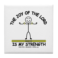 THE JOY OF THE LORD Tile Coaster