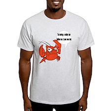 Crabby Day T-Shirt