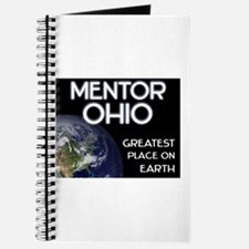 mentor ohio - greatest place on earth Journal