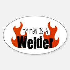 My Man Is A Welder Oval Decal