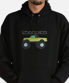 How I Roll (Monster Truck) Hoodie (dark)