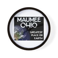 maumee ohio - greatest place on earth Wall Clock