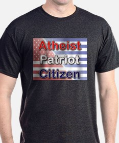 Atheist, Patriot, Citizen T-Shirt