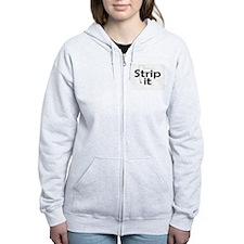 Strip It Zip Hoodie