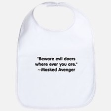 Beware Evil Doers Bib
