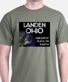 landen ohio - greatest place on earth T-Shirt