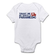 Trust Me My Dad's a Paramedic Infant Bodysuit