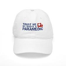 Trust Me My Dad's a Paramedic Baseball Cap