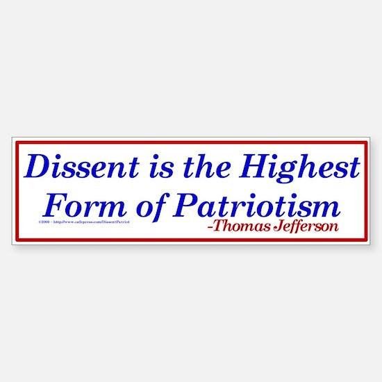 Dissent is Patriotic - Bumper Car Car Sticker