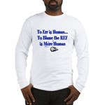 Don't Blame the Ref Long Sleeve T-Shirt