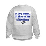 Don't Blame the Ref Kids Sweatshirt