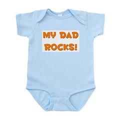My Dad Rocks - Multiple Color Infant Creeper