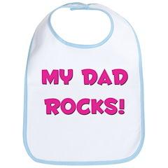 My Dad Rocks - Multiple Color Bib