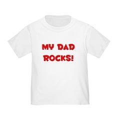 My Dad Rocks - Multiple Color T