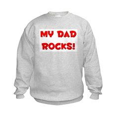 My Dad Rocks - Multiple Color Sweatshirt