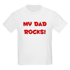 My Dad Rocks - Multiple Color Kids T-Shirt