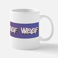 Woofity Woof Woof Mug