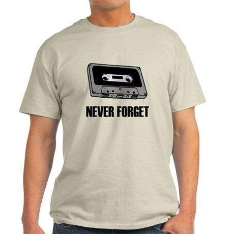 Never Forget Cassettes Tapes Light T-Shirt