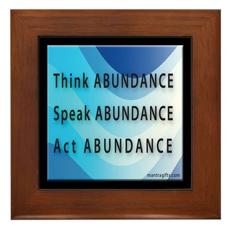Think Abundance Framed Tile