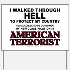 Classified Terrorist Yard Sign