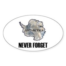 Never Forget Antarctica 1 Oval Decal