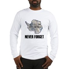 Never Forget Antarctica 1 Long Sleeve T-Shirt